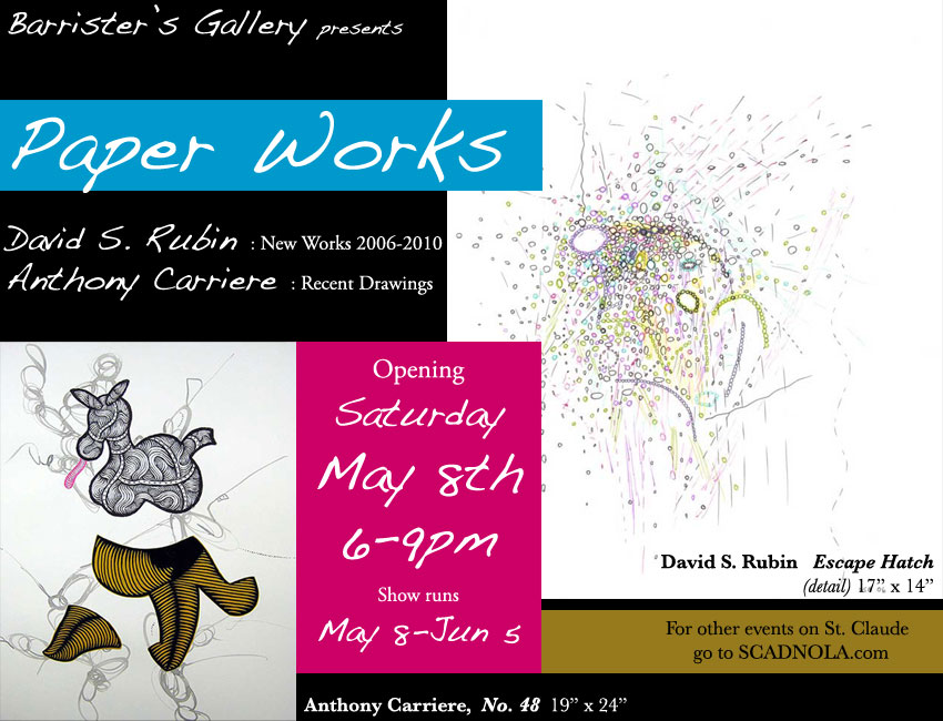 Paper Works: David S. Rubin, Anthony Carriere